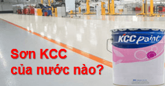 Sơn KCC của nước nào? Sơn Epoxy KCC có tốt không?