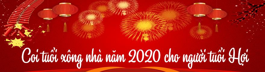 Coi tuổi xông nhà năm 2020 cho người tuổi Hợi