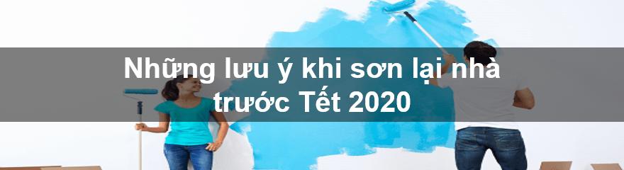 Những lưu ý khi sơn lại nhà trước Tết 2020